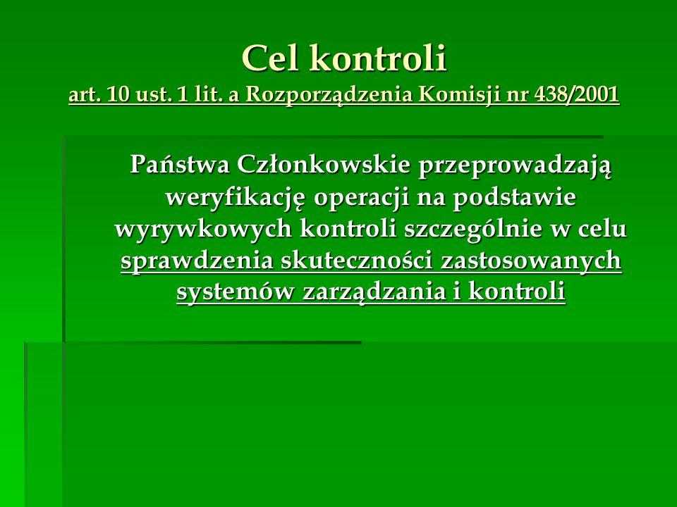 Cel kontroli art. 10 ust. 1 lit. a Rozporządzenia Komisji nr 438/2001