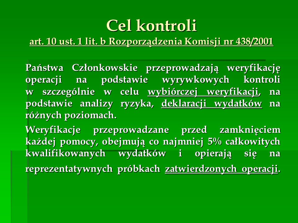 Cel kontroli art. 10 ust. 1 lit. b Rozporządzenia Komisji nr 438/2001