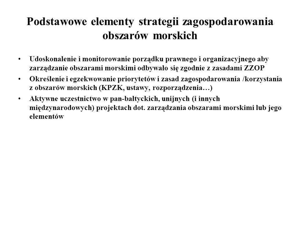Podstawowe elementy strategii zagospodarowania obszarów morskich