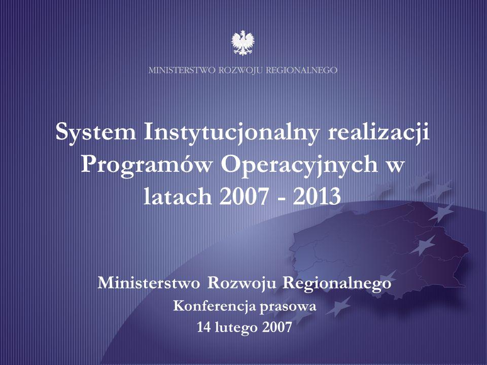Ministerstwo Rozwoju Regionalnego Konferencja prasowa 14 lutego 2007