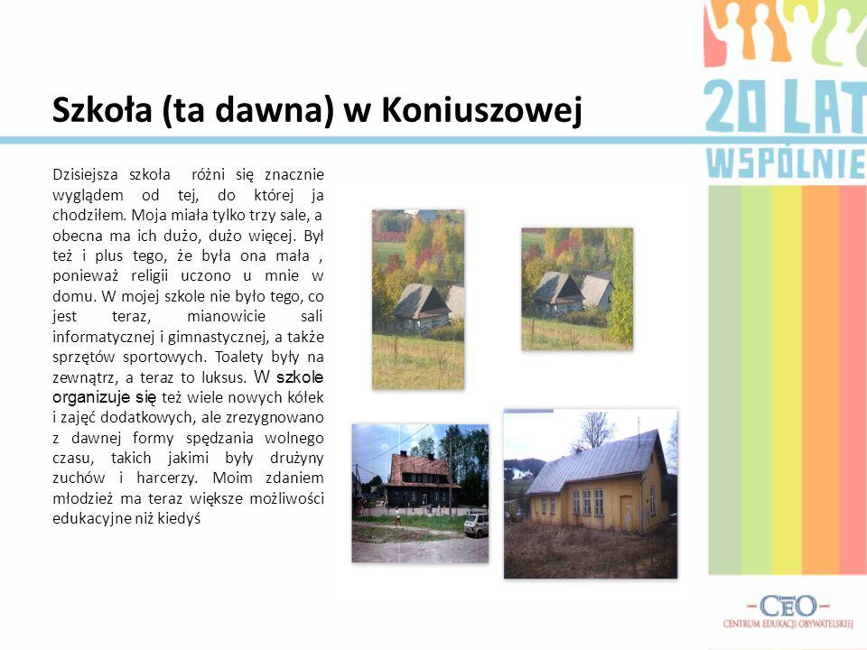 Szkoła (ta dawna) w Koniuszowej