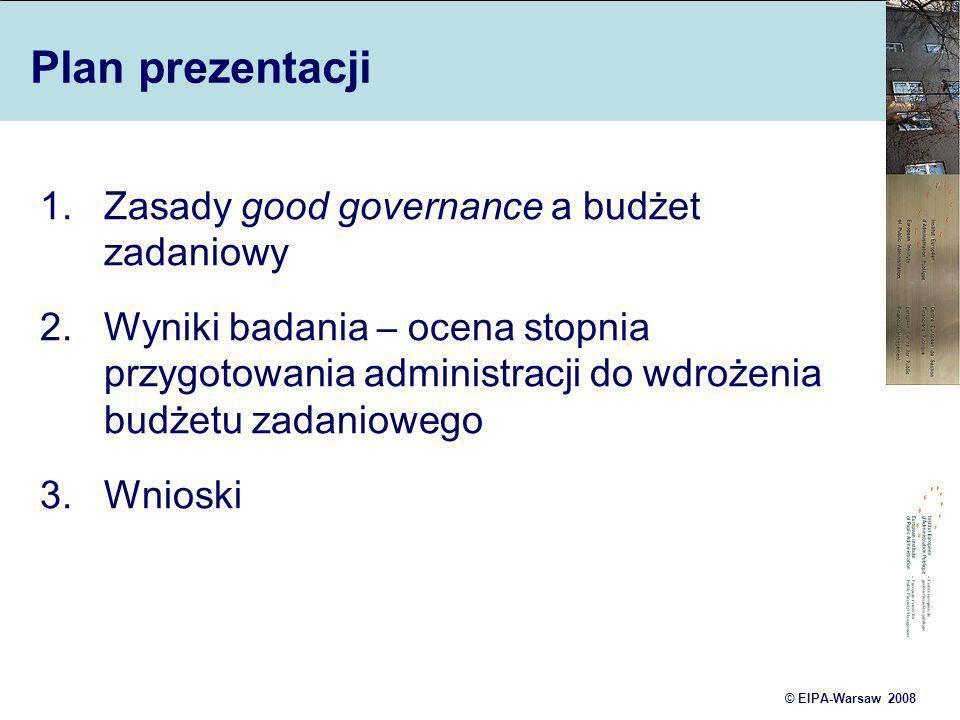 Plan prezentacji Zasady good governance a budżet zadaniowy