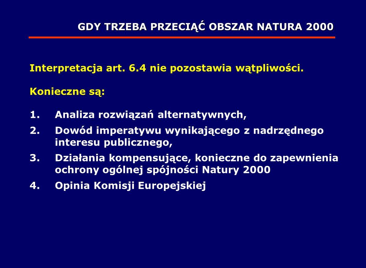 GDY TRZEBA PRZECIĄĆ OBSZAR NATURA 2000