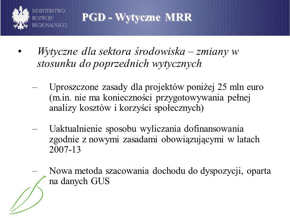 PGD - Wytyczne MRR Wytyczne dla sektora środowiska – zmiany w stosunku do poprzednich wytycznych.