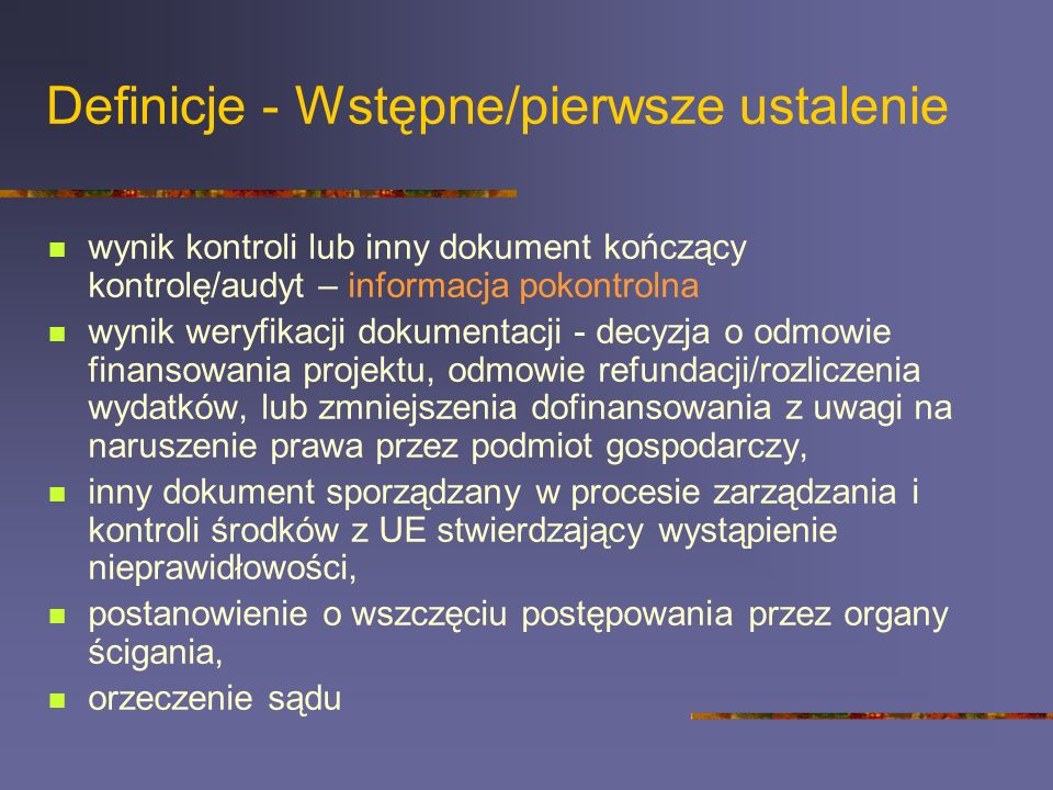 Definicje - Wstępne/pierwsze ustalenie