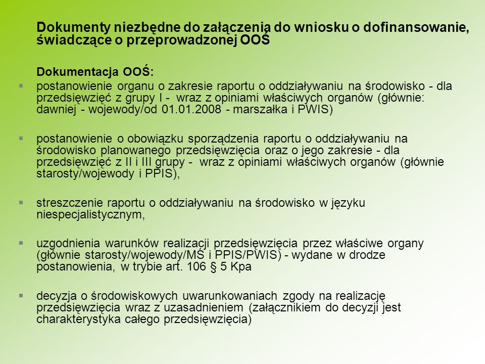 Dokumenty niezbędne do załączenia do wniosku o dofinansowanie, świadczące o przeprowadzonej OOŚ