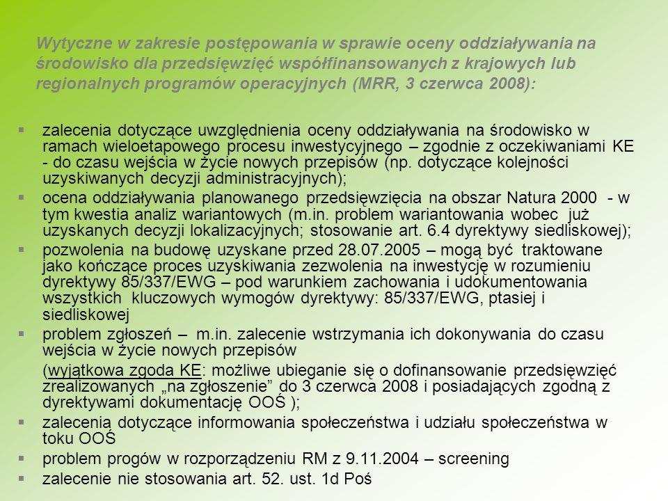 Wytyczne w zakresie postępowania w sprawie oceny oddziaływania na środowisko dla przedsięwzięć współfinansowanych z krajowych lub regionalnych programów operacyjnych (MRR, 3 czerwca 2008):