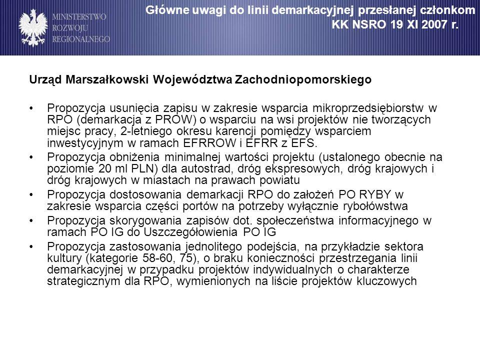 Główne uwagi do linii demarkacyjnej przesłanej członkom KK NSRO 19 XI 2007 r.