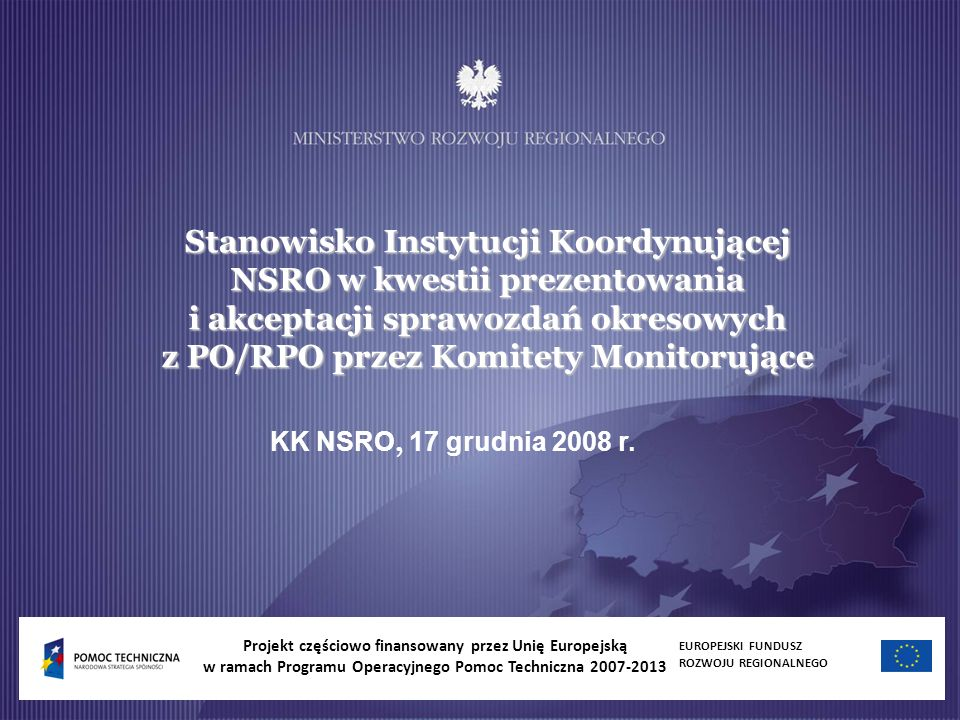 Stanowisko Instytucji Koordynującej NSRO w kwestii prezentowania i akceptacji sprawozdań okresowych z PO/RPO przez Komitety Monitorujące