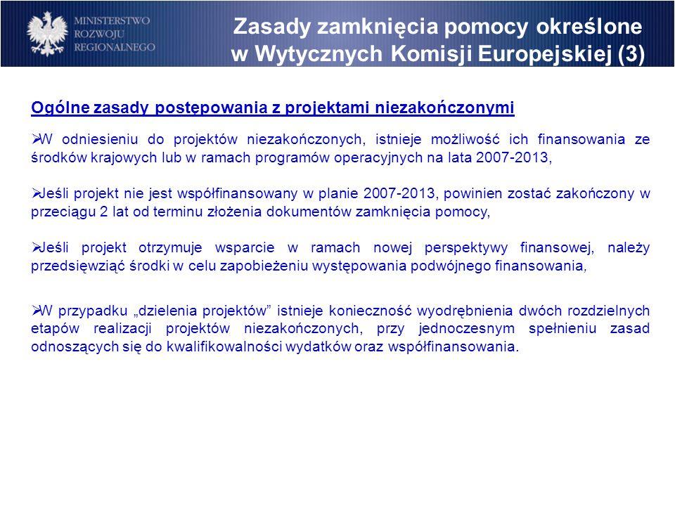 Zasady zamknięcia pomocy określone w Wytycznych Komisji Europejskiej (3)