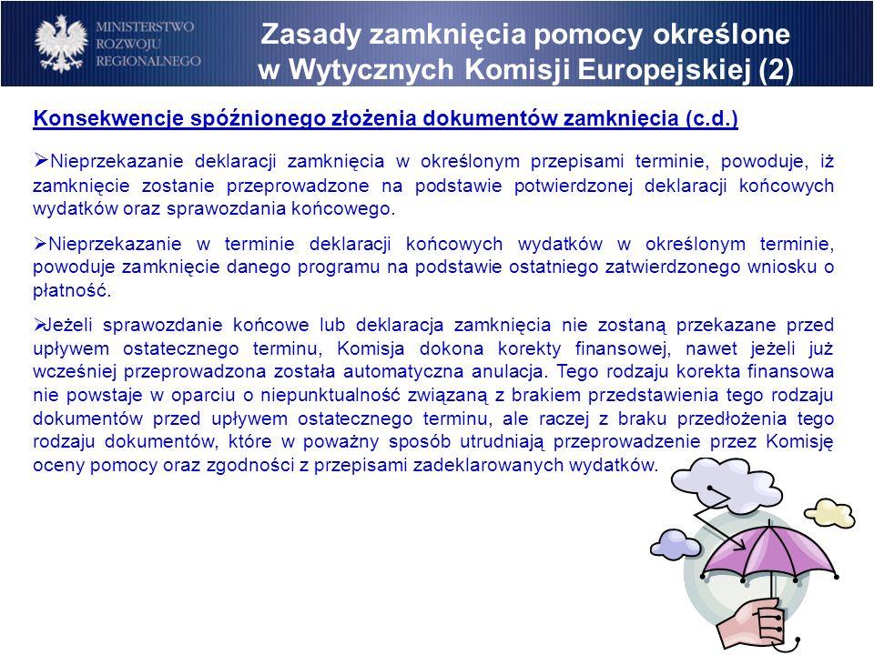 Zasady zamknięcia pomocy określone w Wytycznych Komisji Europejskiej (2)