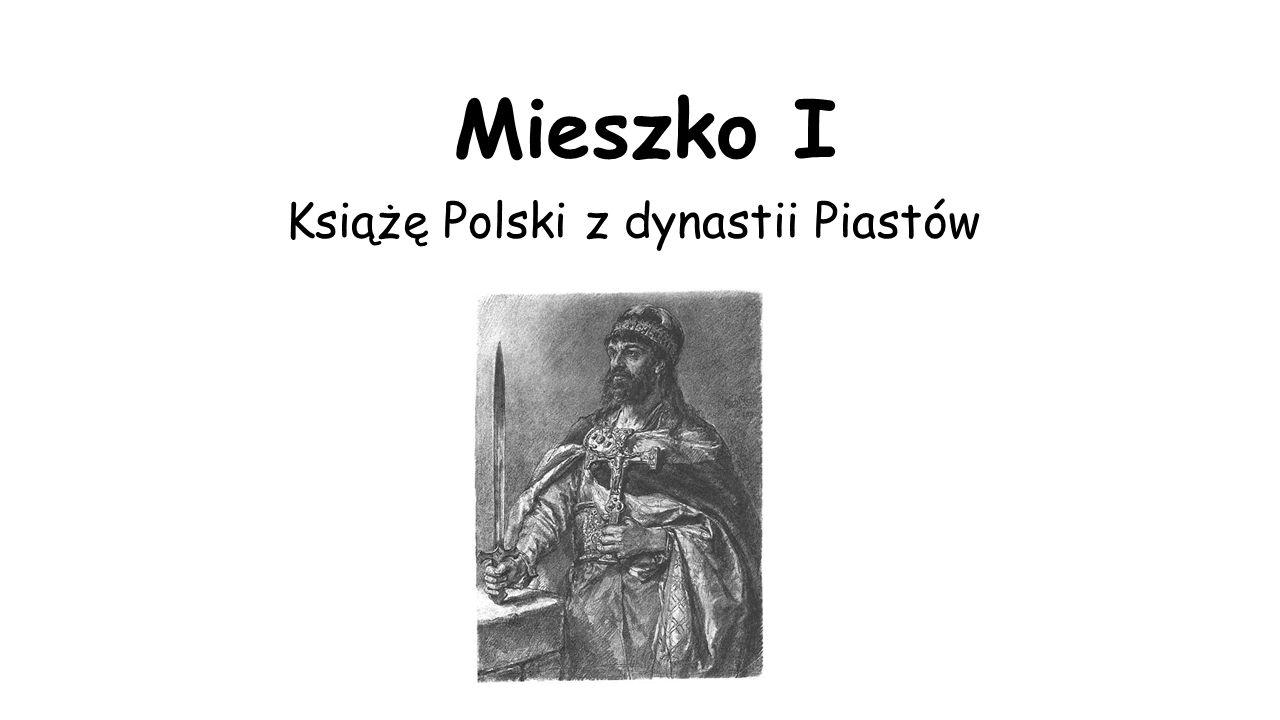 Książę Polski z dynastii Piastów