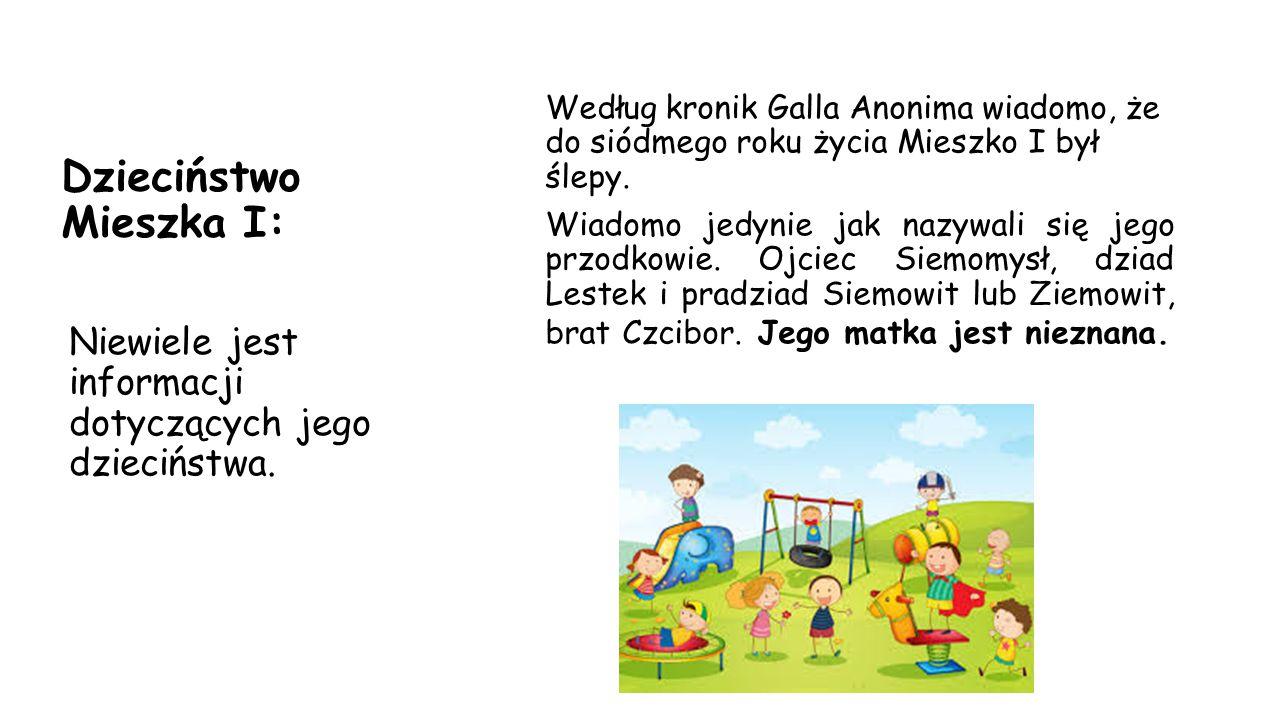 Dzieciństwo Mieszka I: