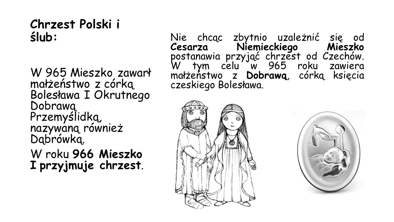 Chrzest Polski i ślub: