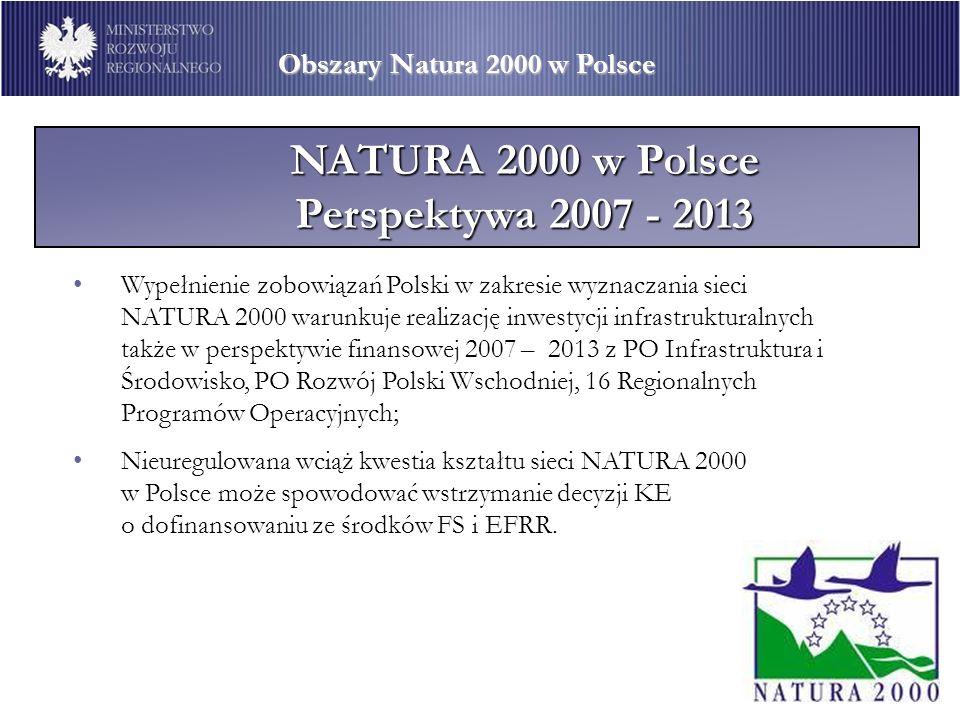NATURA 2000 w Polsce Perspektywa 2007 - 2013