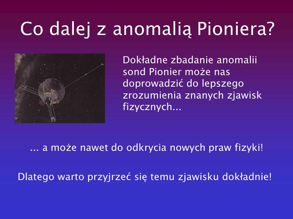 Co dalej z anomalią Pioniera
