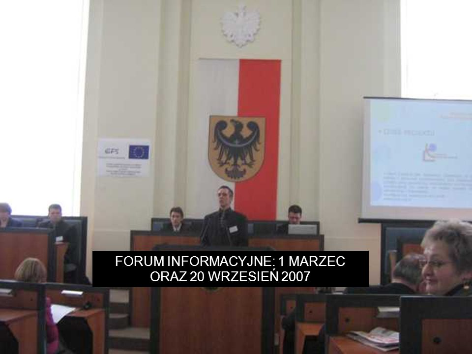 FORUM INFORMACYJNE: 1 MARZEC ORAZ 20 WRZESIEŃ 2007