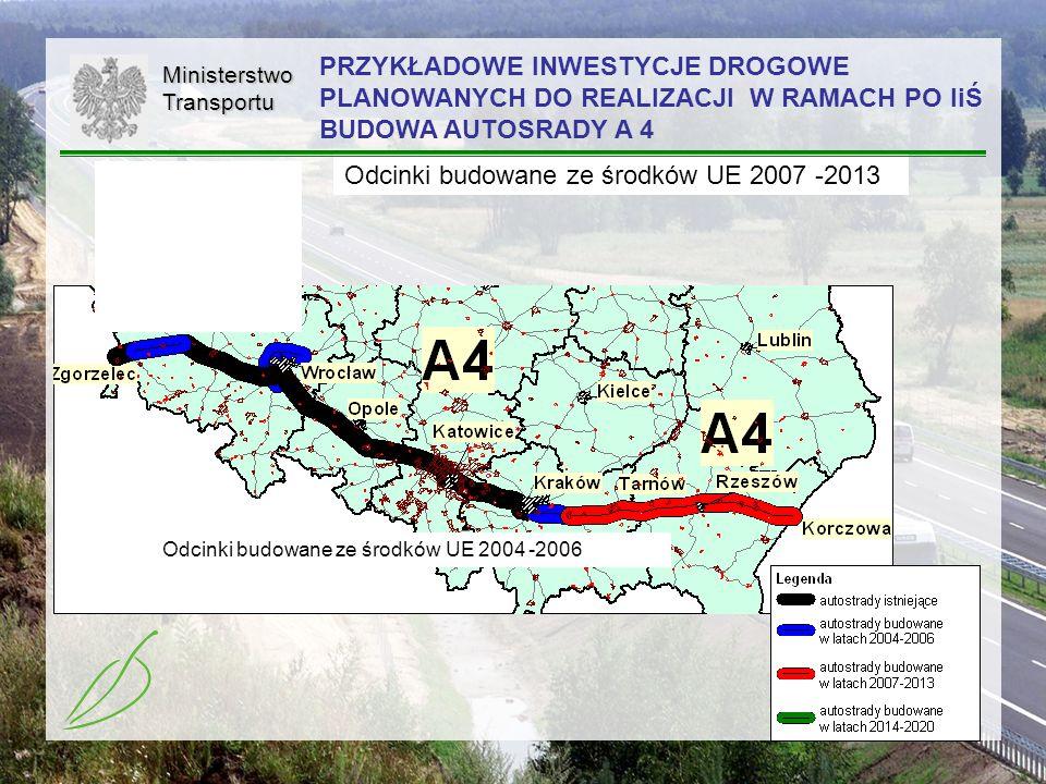 Odcinki budowane ze środków UE 2007 -2013