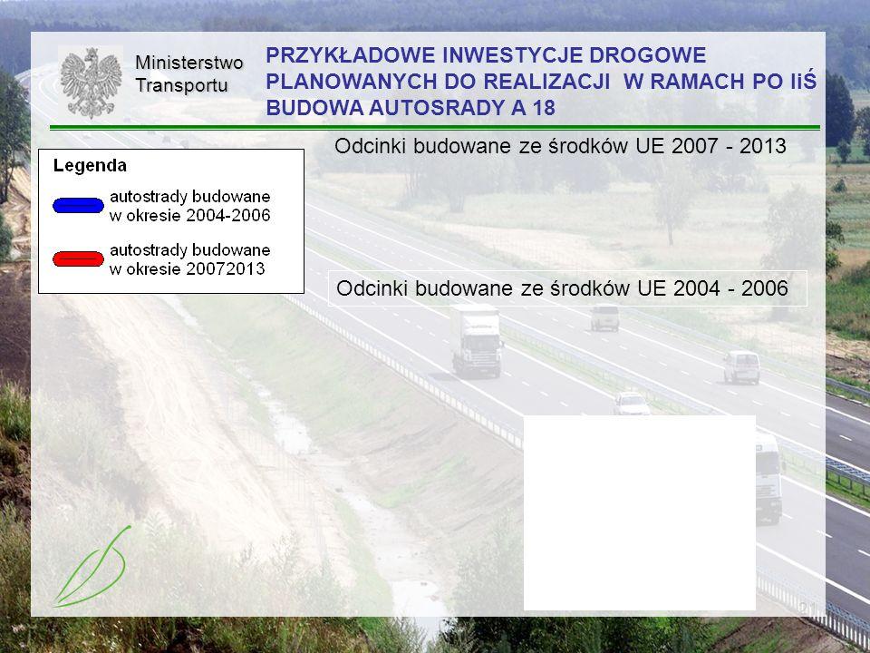 Odcinki budowane ze środków UE 2007 - 2013