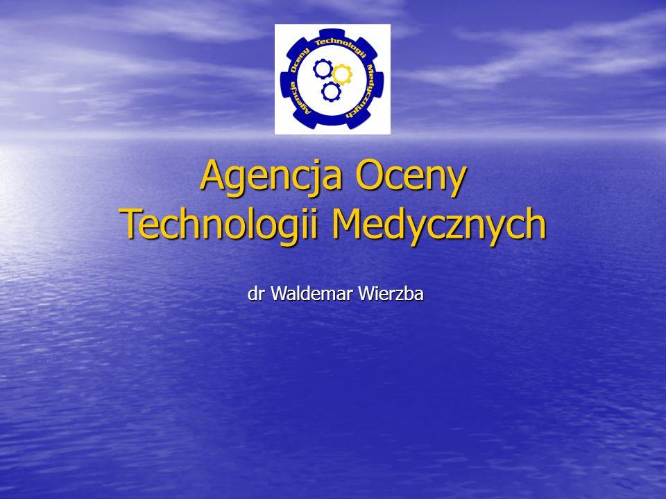 Agencja Oceny Technologii Medycznych