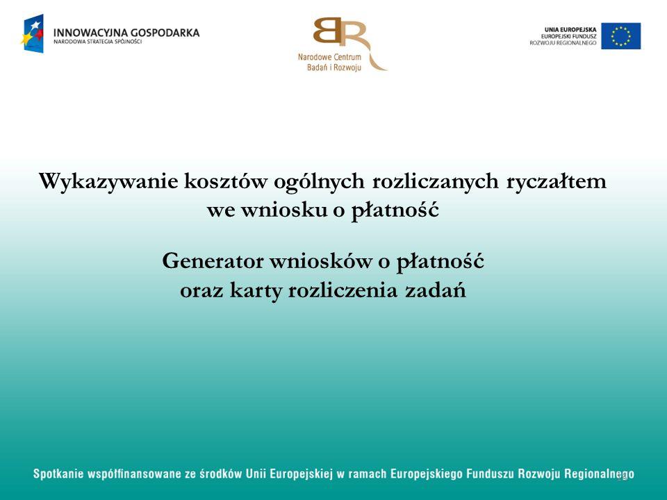 Generator wniosków o płatność oraz karty rozliczenia zadań