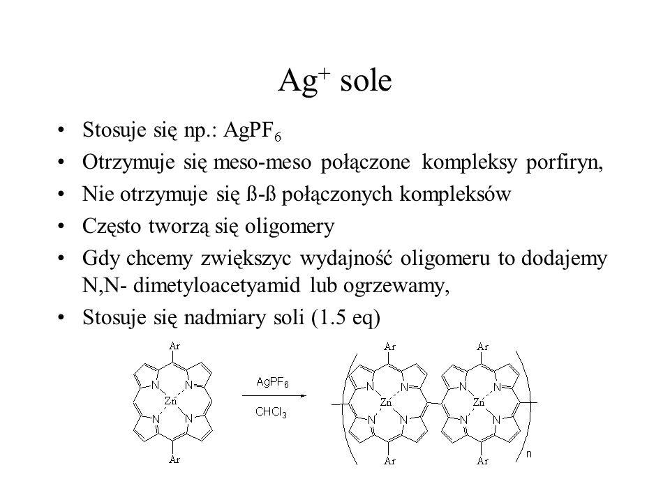 Ag+ sole Stosuje się np.: AgPF6