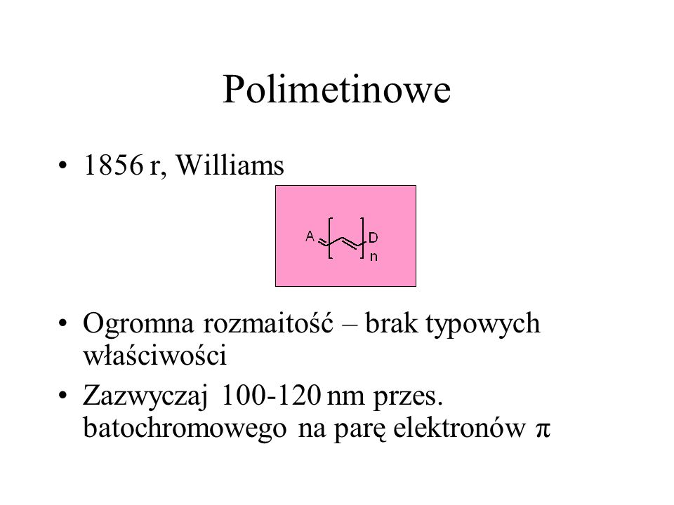 Polimetinowe 1856 r, Williams