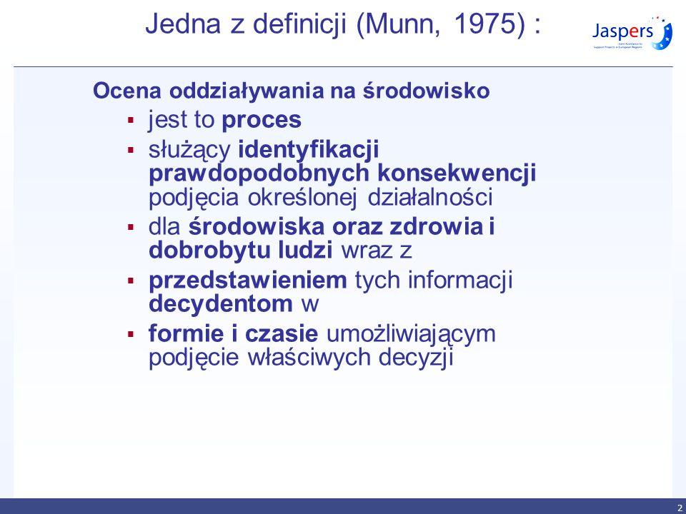 Jedna z definicji (Munn, 1975) :
