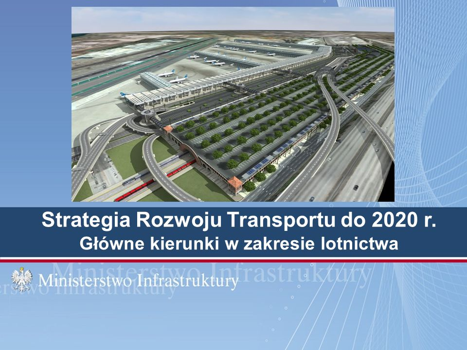 Strategia Rozwoju Transportu do 2020 r.