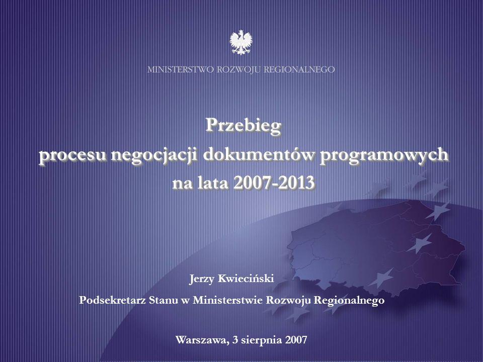 Przebieg procesu negocjacji dokumentów programowych na lata 2007-2013