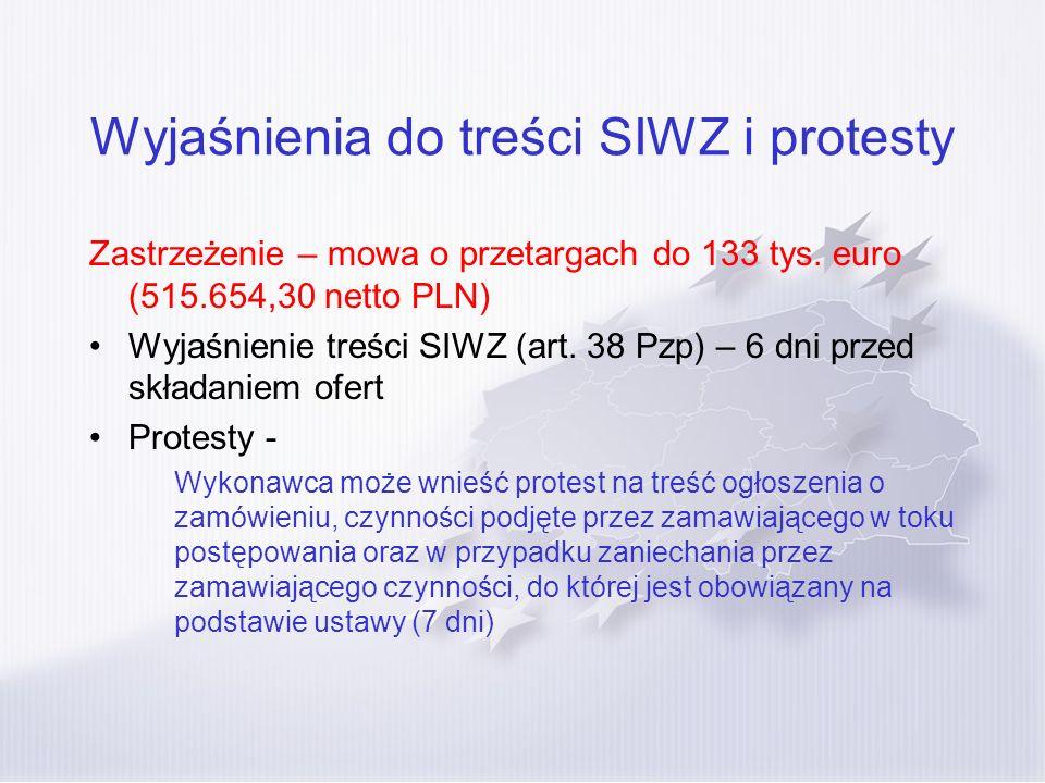 Wyjaśnienia do treści SIWZ i protesty