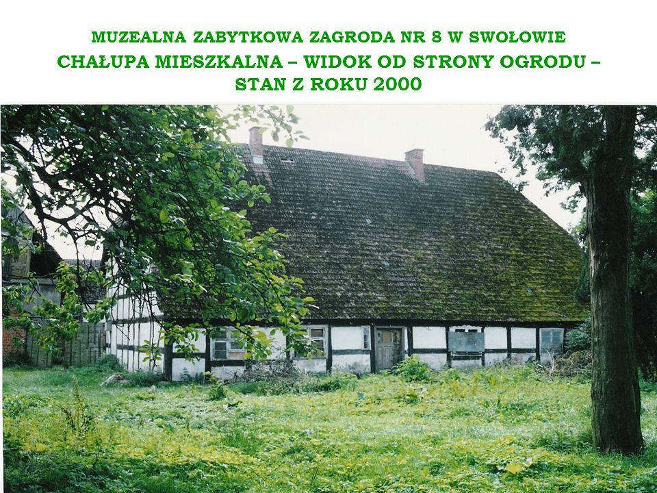 MUZEALNA ZABYTKOWA ZAGRODA NR 8 W SWOŁOWIE CHAŁUPA MIESZKALNA – WIDOK OD STRONY OGRODU – STAN Z ROKU 2000
