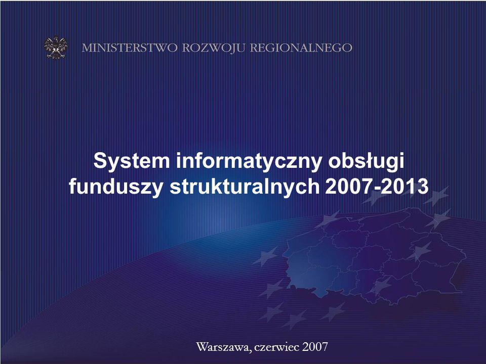System informatyczny obsługi funduszy strukturalnych 2007-2013