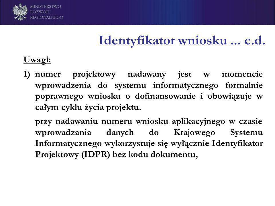 Identyfikator wniosku ... c.d.