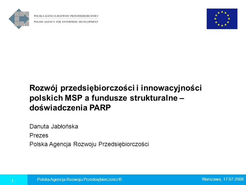 Danuta Jabłońska Prezes Polska Agencja Rozwoju Przedsiębiorczości