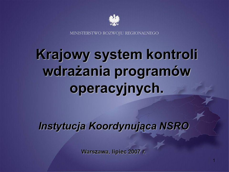 Krajowy system kontroli wdrażania programów operacyjnych.
