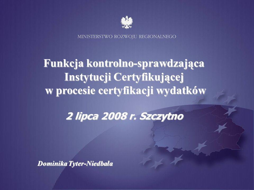 Funkcja kontrolno-sprawdzająca Instytucji Certyfikującej