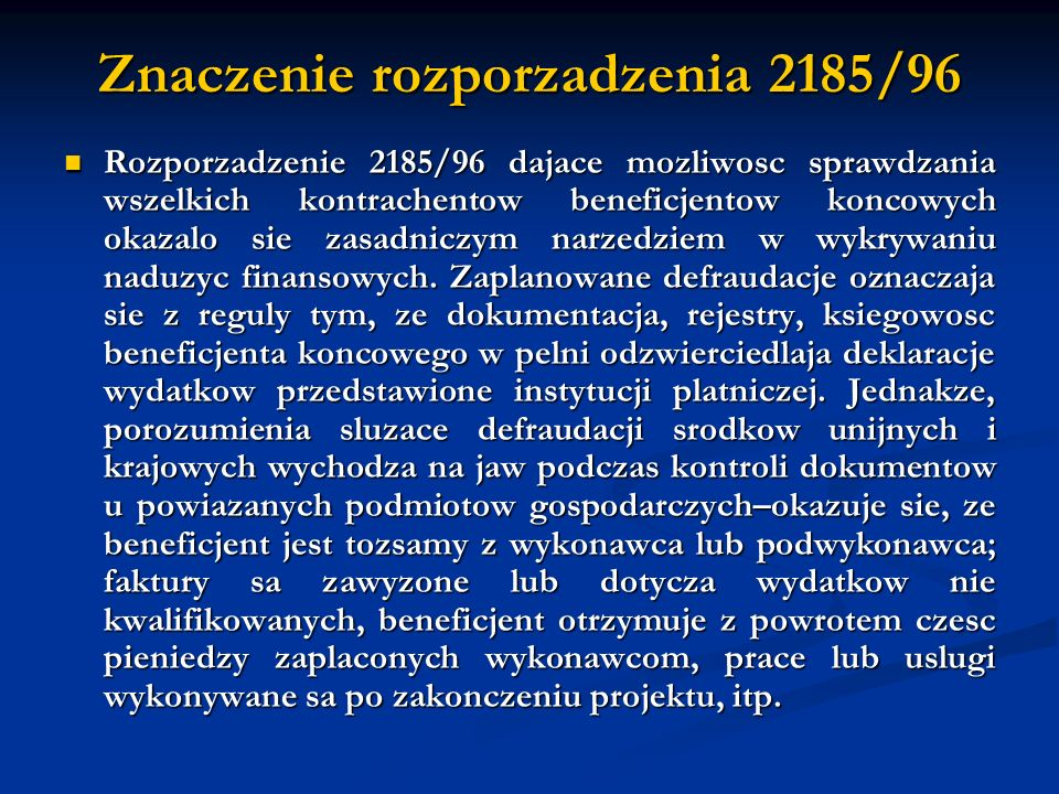 Znaczenie rozporzadzenia 2185/96