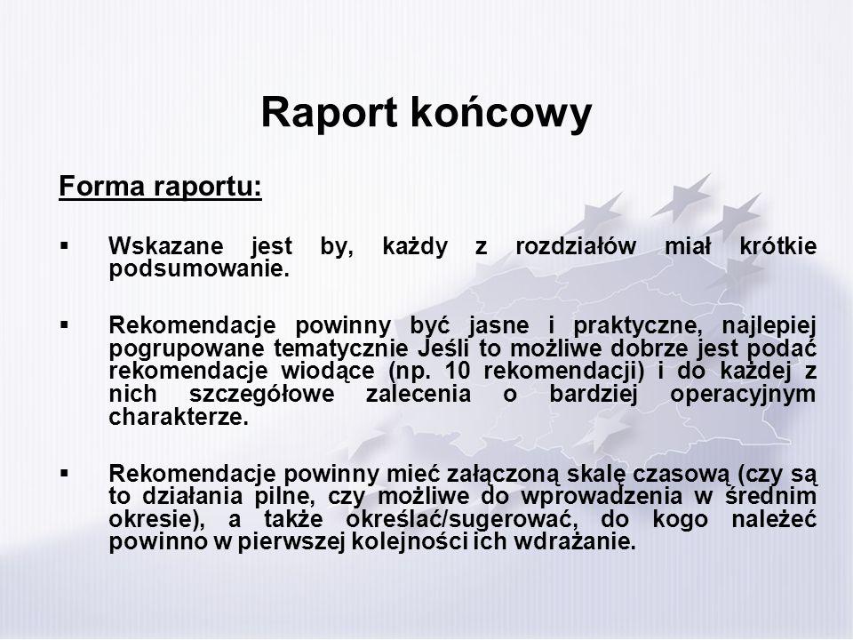 Raport końcowy Forma raportu: