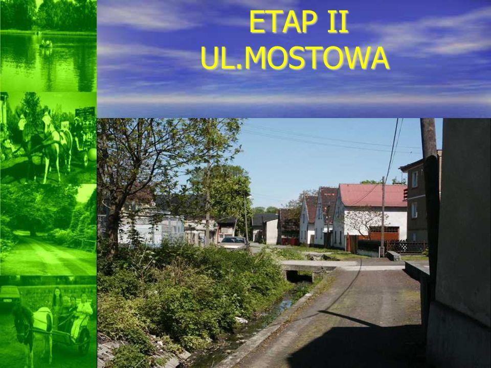 ETAP II UL.MOSTOWA
