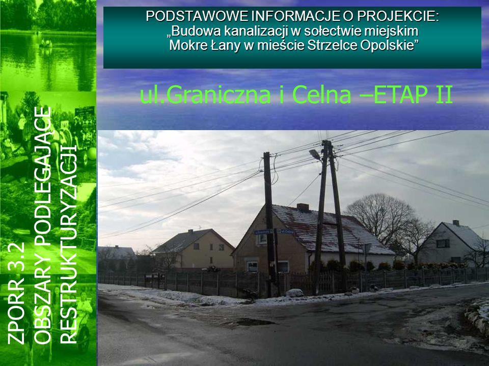 ul.Graniczna i Celna –ETAP II