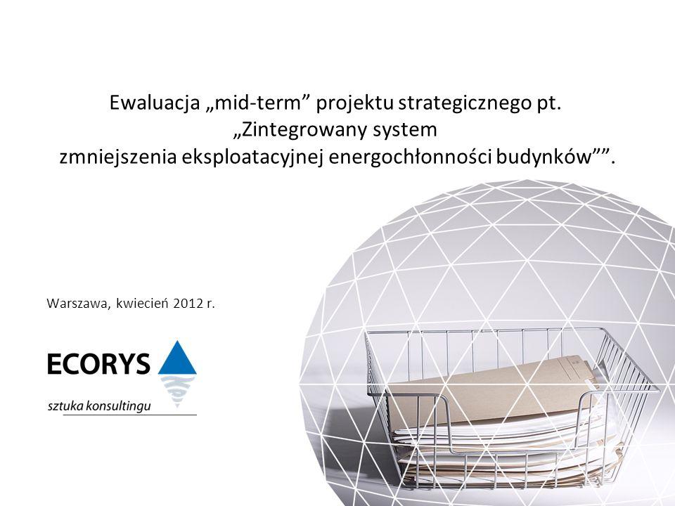 """Ewaluacja """"mid-term projektu strategicznego pt. """"Zintegrowany system"""