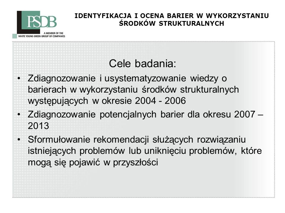 IDENTYFIKACJA I OCENA BARIER W WYKORZYSTANIU ŚRODKÓW STRUKTURALNYCH