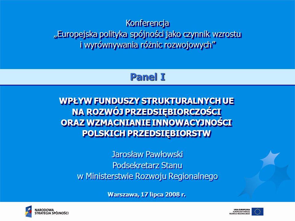 """Konferencja """"Europejska polityka spójności jako czynnik wzrostu i wyrównywania różnic rozwojowych"""