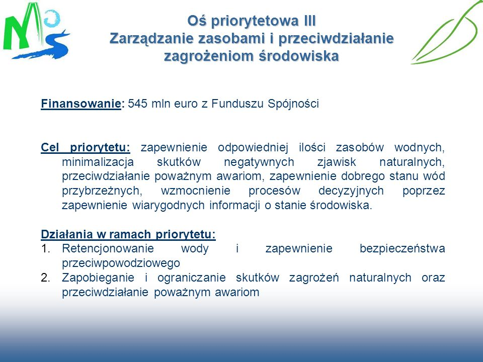 Oś priorytetowa III Zarządzanie zasobami i przeciwdziałanie zagrożeniom środowiska