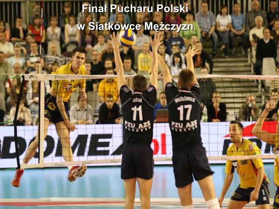 Finał Pucharu Polski w Siatkówce Mężczyzn