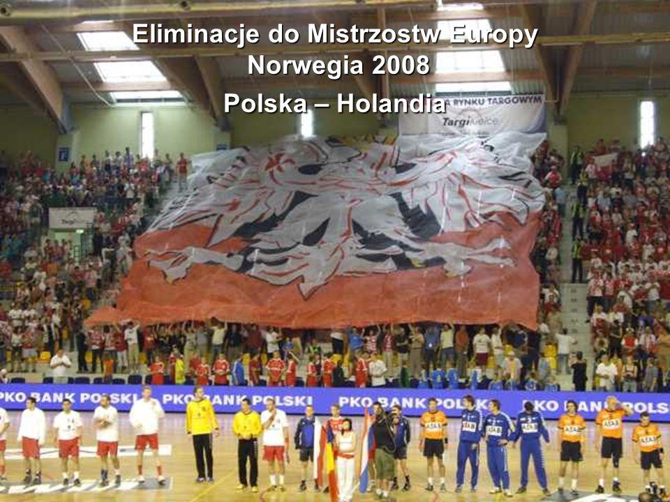Eliminacje do Mistrzostw Europy Norwegia 2008 Polska – Holandia