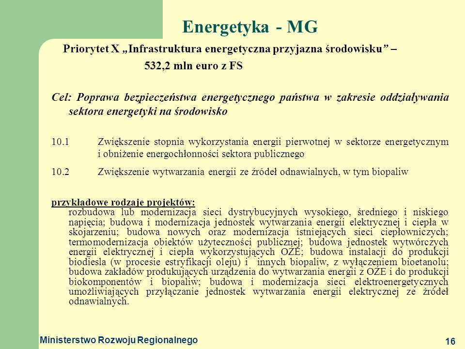 """Energetyka - MG Priorytet X """"Infrastruktura energetyczna przyjazna środowisku – 532,2 mln euro z FS."""