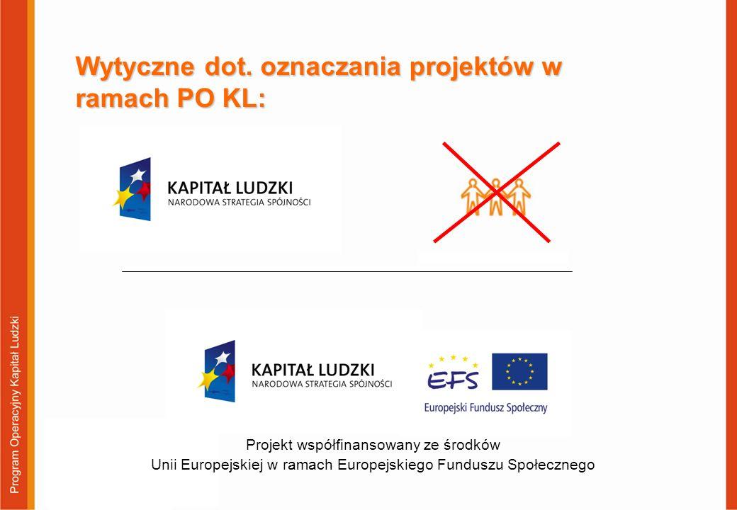 Wytyczne dot. oznaczania projektów w ramach PO KL: