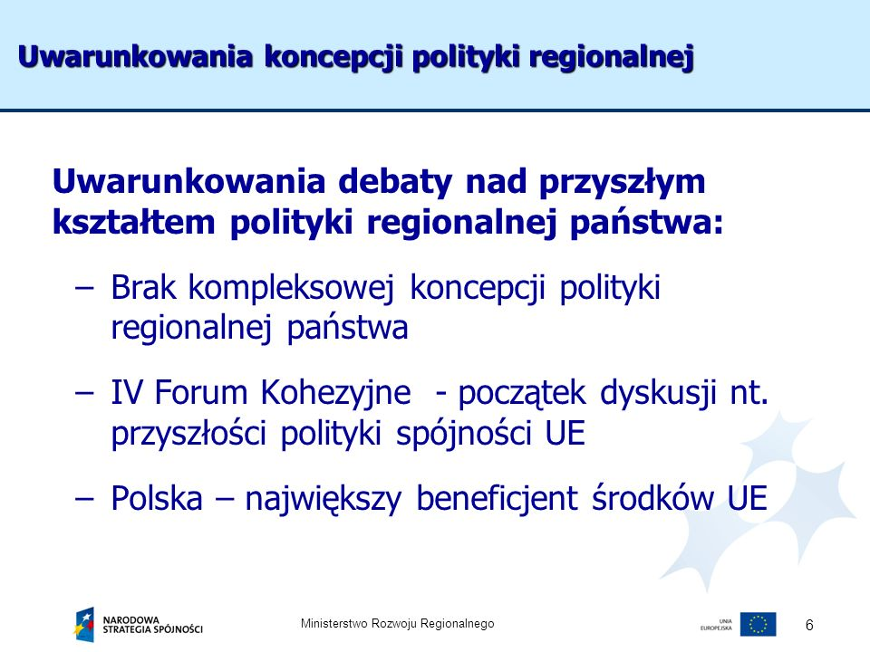 Brak kompleksowej koncepcji polityki regionalnej państwa
